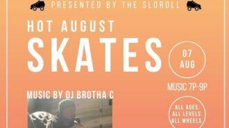 Hot August Skates Event